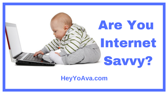 Are You Internet Savvy?