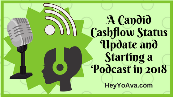 State of the Podcast and Starting a Podcast in 2018 – The Candid Cashflow Podcast – Episode 10