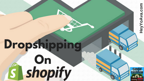 Dropshipping on Shopify – How To Start An Ecommerce Business – The Candid Cashflow Podcast Episode 8