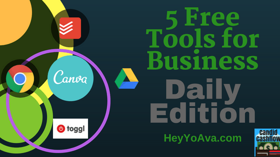 Top 5 Free Tools for Business That I Use on a Daily Basis – The Candid Cashflow Podcast – Episode 25
