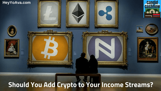 Why You Should Add Cryptocurrency to Your Income Streams – The Candid Cashflow Podcast – Episode 24