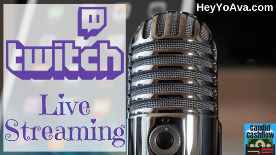 Twitch Live Streaming – Pioneering the New Live Video Frontier – The Candid Cashflow Podcast – Episode 27
