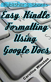 easy kindle formatting using google docs
