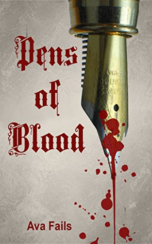 pens of blood by ava fails
