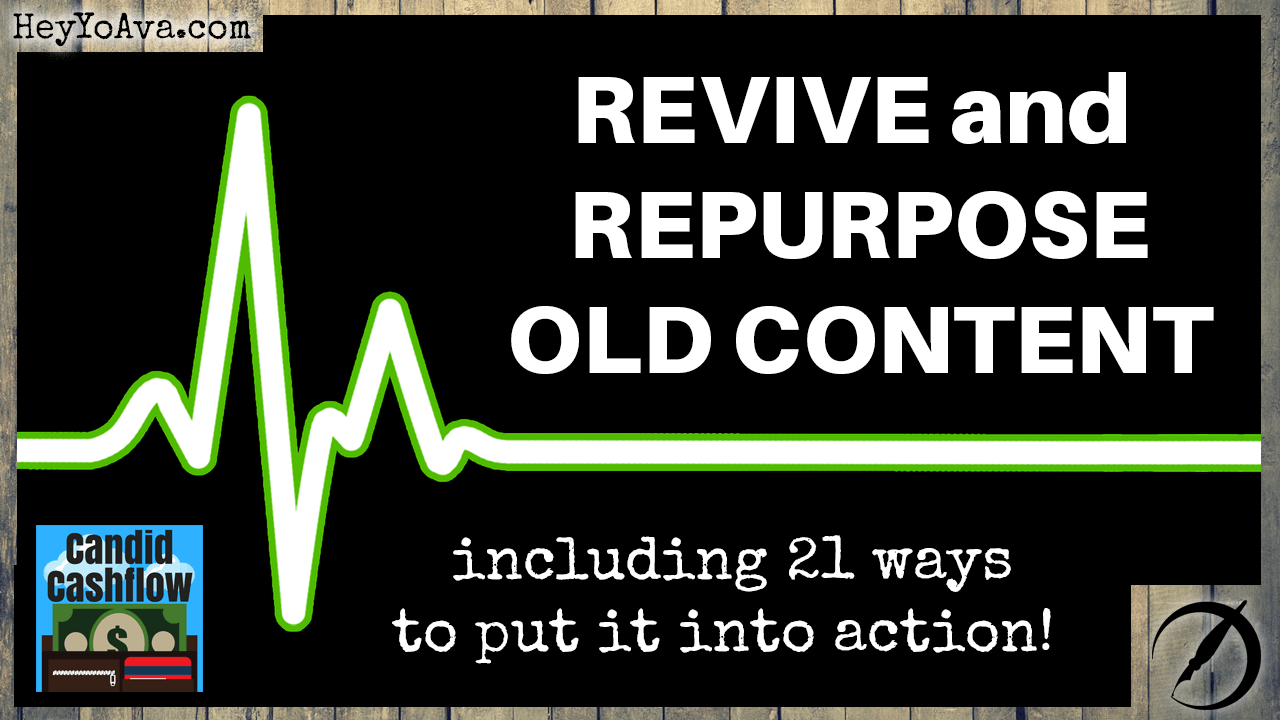Revive Old Content With Ideas For Repurposing Content