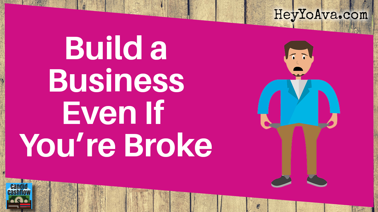 How to Start a Business Even if You're Broke – The Candid Cashflow Podcast – Episode 36