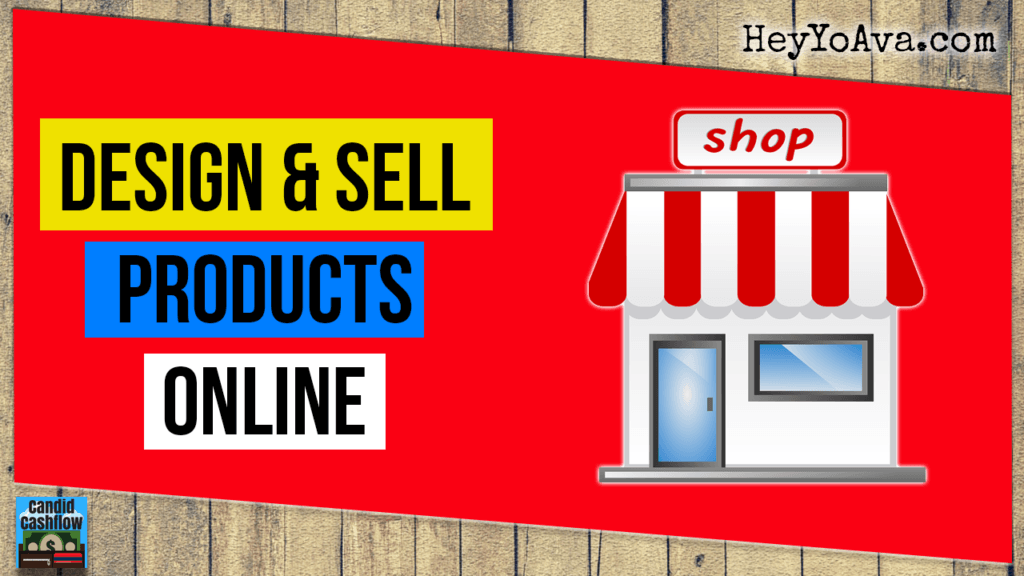 start a business designing products to sell