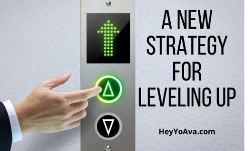 A New Strategy for Leveling Up